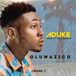 Oluwazico - Aduke